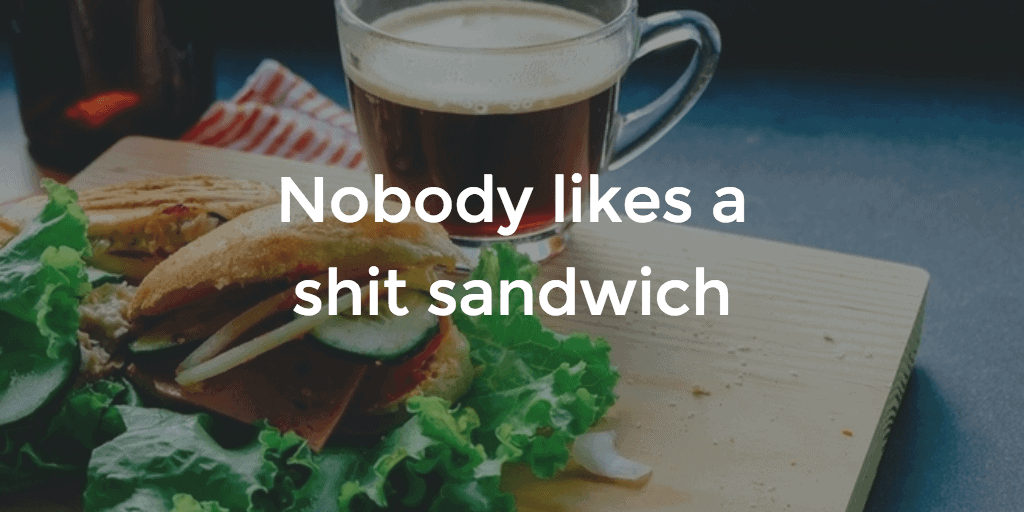 Shit-Sandwich