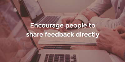 5 Ways To Encourage Feedback Between Others