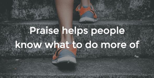Give Praise That Isn't Patronizing
