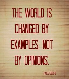 examples not opinions paulo coehlo