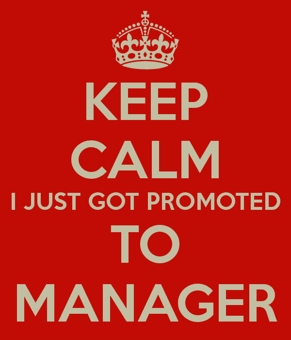 keep calm promoted to manager