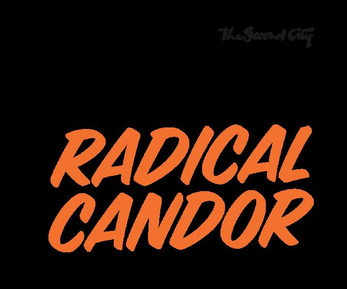Improvising Radical Candor