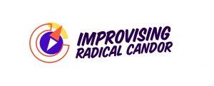 Improv Radical Candor