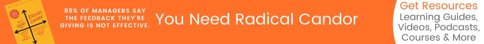 Radical Candor Resources