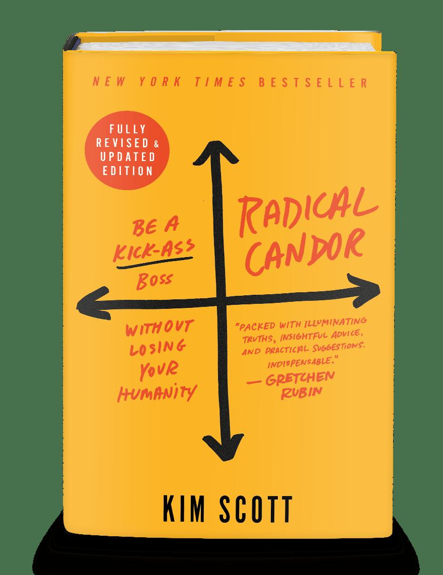 Radical Candor 2Nd Edition